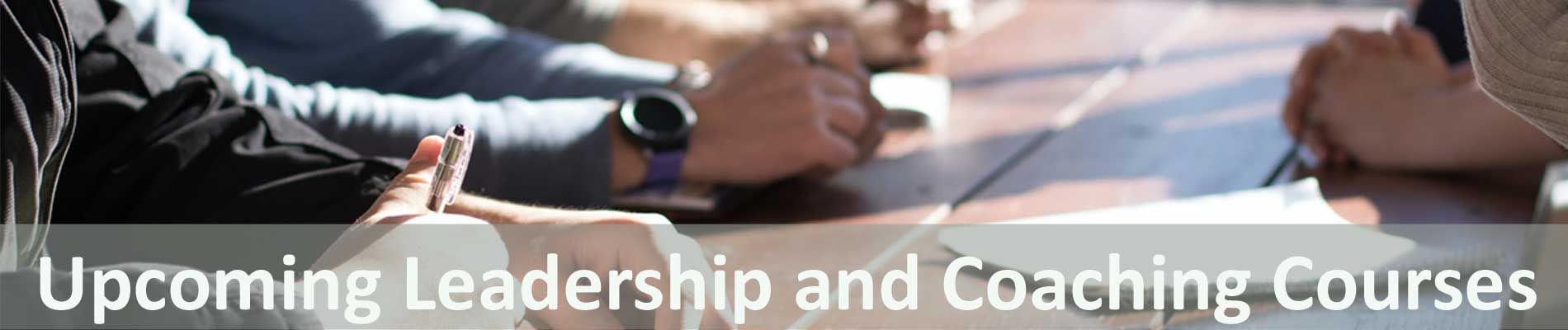 Upcoming Leadership and Coaching Courses Singapore